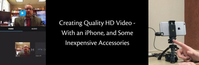 banner-creating-quality-hd-video-with-an-iphone-and-some-inexpensive-accessories