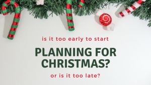 Planning for Christmas - Featured
