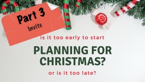 Planning for Christmas - Pt. 3 - Featured